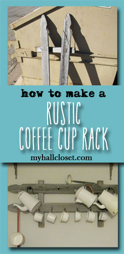 Make a Rustic Coffee Cup Rack Using Rescued, Recycled Wood