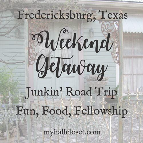 A Weekend Getaway at Fredericksburg, TX – Junking Road Trip