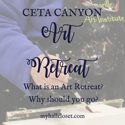 Ceta Canyon Art Retreat – What is an Art Retreat