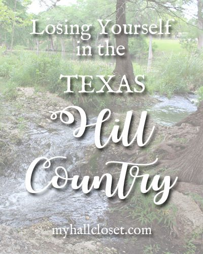 Losing Yourself in the Texas Hill Country