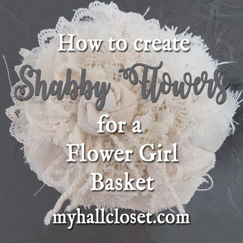 How to Make Shabby Flowers – Use Old Lace, Linens, and Buttons