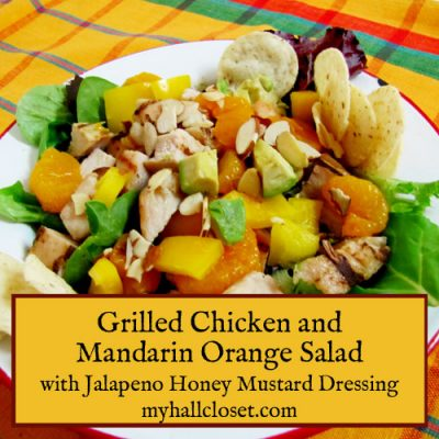 Grilled Chicken and Mandarin Orange Salad with Jalapeno Honey Mustard Dressing