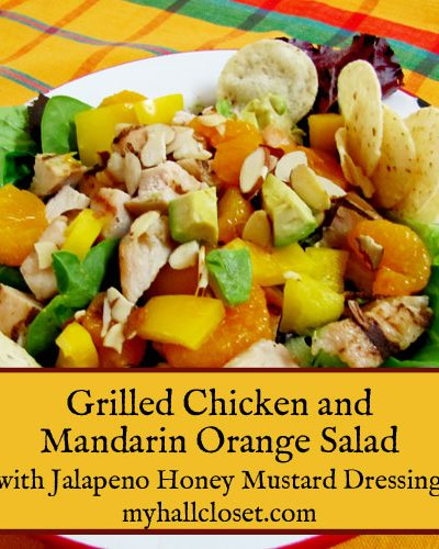 Grilled Chicken mandarin orange salad with Honey Mustard dressing