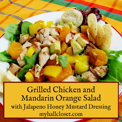 Grilled Chicken and Mandarin Orange Salad with Jalapeno Honey Mustard Dressing