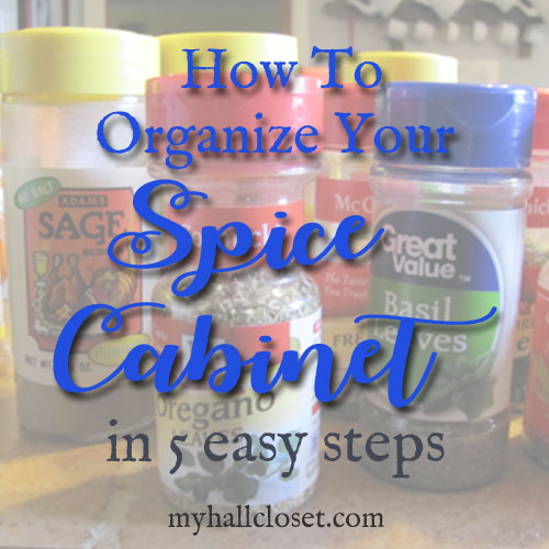 Organize Your Spice Cabinet in 30 Minutes
