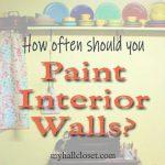 How Often Should You Paint Interior Walls?