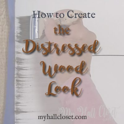 how to create the distressed wood look
