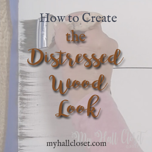 How to Create a Distressed Wood Look