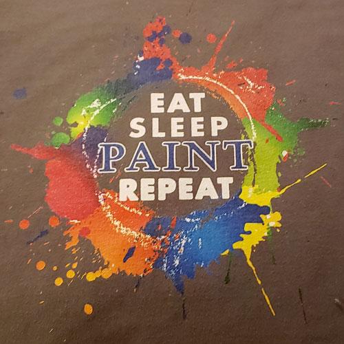 Eat, sleep, paint, repeat